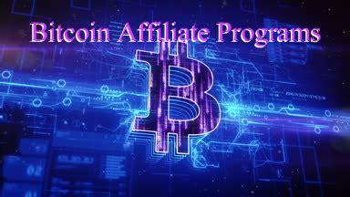 bitcoin affiliate program bitcoin affiliate programs