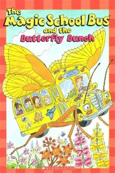 magic school bus   butterfly bunch  kristin