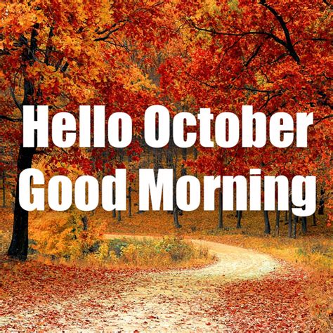 Fall Hello October Good Morning Pictures, Photos, and ...