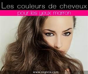 Couleur De Cheveux Pour Yeux Marron : quelle couleur de cheveux choisir quand on a les yeux ~ Farleysfitness.com Idées de Décoration
