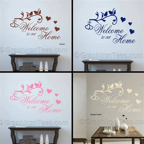 Welcome To Our Home, Inspirational Family Wall Sticker