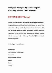 2003 Jeep Wrangler Tj Service Repair Workshop Manual Download