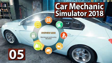 auto werkstatt simulator 2018 auto werkstatt simulator 2018 suche nach dem defekten teil 5 car mechanic gameplay