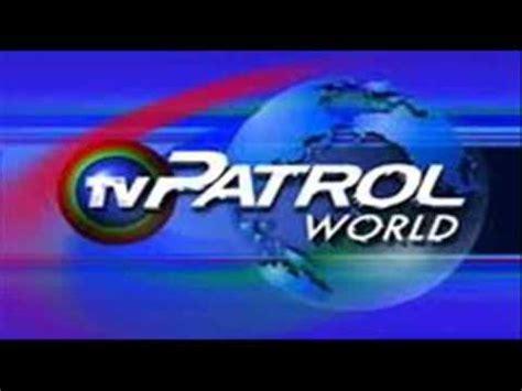 tv patrol world theme song youtube