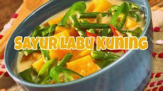 Ayo dicoba resep bakut sayur asinnya ya! Cara memasak sayur labu kuning | Resep labu kuning, Sayuran, Labu