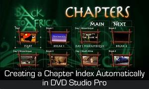 Creating a chapter index automatically with DVD Studio Pro ...
