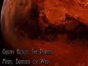 Gustav Holst - The Planets - Mars, the Bringer of War ...