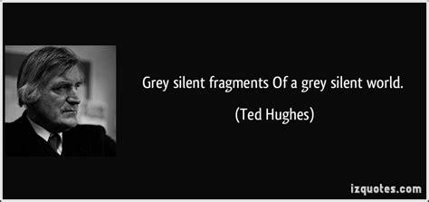 Последние твиты от ted hughes quotes (@hughesquotes_). Ted Hughes Famous Quotes. QuotesGram