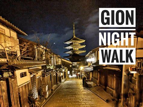 gion night walk kyoto voyagin