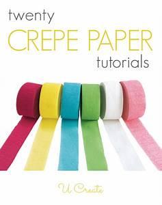 20 Crepe Paper Tutorials - U Create