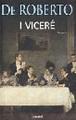Federico De Roberto - I Viceré | Parole