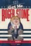 Get Me Roger Stone Movie Review (2017)   Roger Ebert