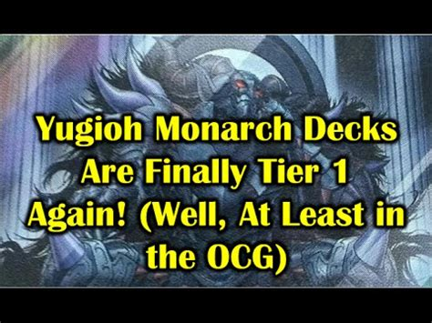 Tier 1 Yugioh Decks January 2015 by Yugioh Monarch Decks Are Finally Tier 1 Again Well A