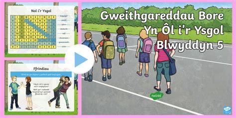 * New * Pŵerbwynt Gweithgarddau Bore Yn Ôl I'r Ysgol Blwyddyn