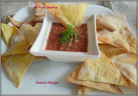 air fryer nachos recipes snehasrecipe fried sneha healthy