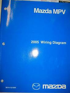 Sell 2005 Mazda Mpv Wiring Diagram Manual Motorcycle In Sierra Vista  Arizona  Us  For Us  23 00