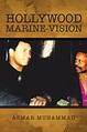 "Asmar Muhammad's new book ""Hollywood Marine Vision"" is an ..."