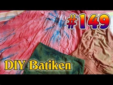 kleidung selber machen vlog 149 batiken diy batikmuster tie dye goa kleidung selber machen