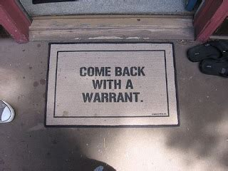 Come Back With A Warrant Doormat by Blue Gal May 2009