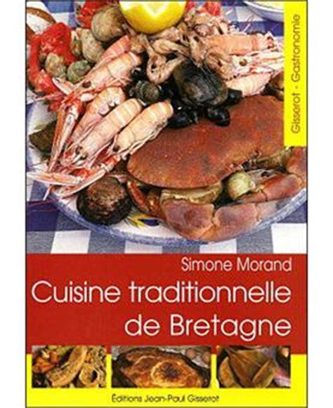 fnac livres cuisine cuisine traditionnelle de bretagne broché