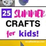 25 Easy Summer Crafts for Kids SoCal Field Trips