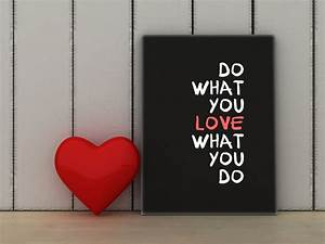 Do What You Love : wise quotes about life ~ Buech-reservation.com Haus und Dekorationen