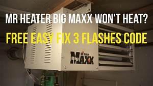 How Do I Light A Mr Heater Big Maxx Manually
