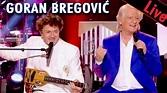 Goran Bregović - Medley / Live dans Les Années Bonheur ...