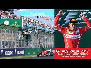 Gp Australie 2017 : gp australia 2017 radiocronaca di giulio delfino sebastian vettel vince a melbourne radio ~ Maxctalentgroup.com Avis de Voitures