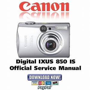 Canon Digital Ixus 850 Is Service Manual  U0026 Repair Guide