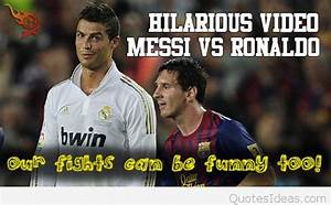 Funny Messi vs ... Real Madrid Barcellona Quotes