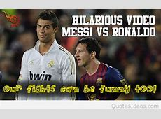 Funny Messi vs Ronaldo facts, quotes, pictures wallpapers