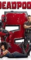 Deadpool 2 Movie Review, Trailer, Story and Star cast ...