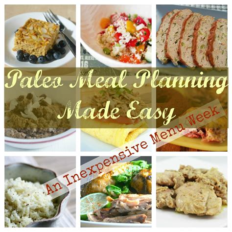 inexpensive meals paleo meal planning cheap easy the dirty floor diaries