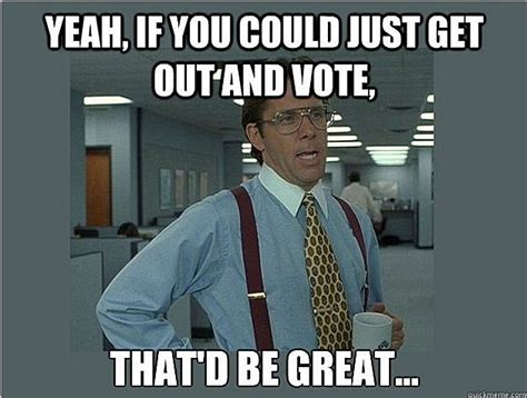 Funny Voting Memes - the funniest election day 2012 memes