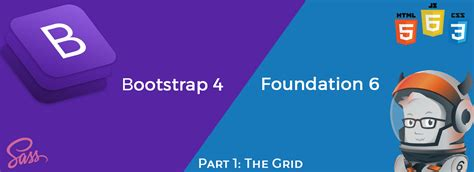 Part 1: Bootstrap 4 vs Foundation 6.4 — The Grid – codeburst
