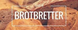 Brotbackautomat Ohne Loch : top 5 brotbretter produktvorstellung februar 2019 ~ Frokenaadalensverden.com Haus und Dekorationen