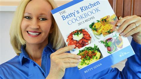 Betty's Kitchen Cookbook © 2014  New!  Recipes From
