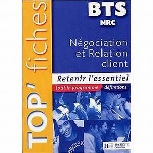 Bts Nrc Avis : top 39 fiches n gociation et relation client bts nrc broch nachoua scl ve collectif achat ~ Medecine-chirurgie-esthetiques.com Avis de Voitures