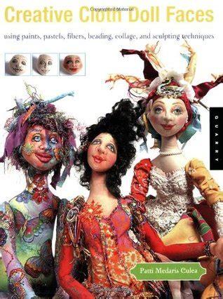 creative cloth doll faces  paints pastels fibers
