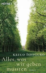 Wir Kaufen Alles : kazuo ishiguro alles was wir geben mussten heyne verlag taschenbuch ~ Buech-reservation.com Haus und Dekorationen