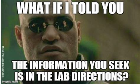 Funny Science Memes - the science sage science teacher memes quot what if i told you the information you seek is in
