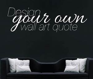 make your own quote custom design wall sticker by wallboss With make your own wall decal