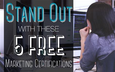 free marketing certifications stand out with these 5 free marketing certifications