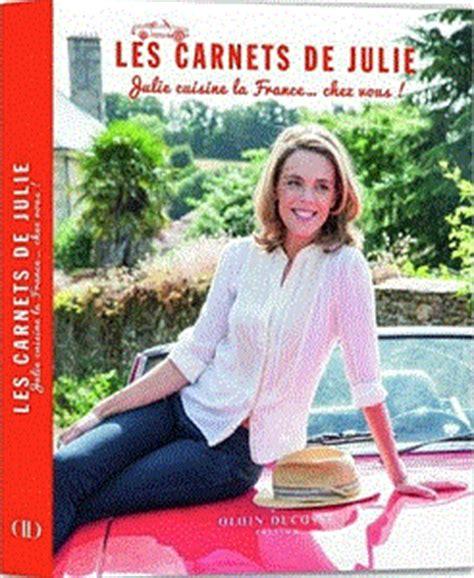 grand livre de cuisine alain ducasse les carnets de julie julie cuisine la chez vous