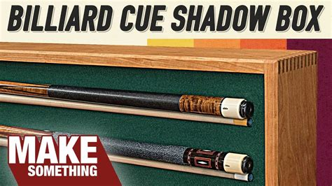pool cue shadowbox display tribute  dad youtube