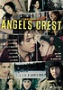 Angels Crest (Official Movie Site) - Starring Thomas ...