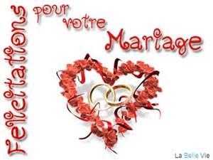 felicitation pour mariage félicitation pour votre mariage