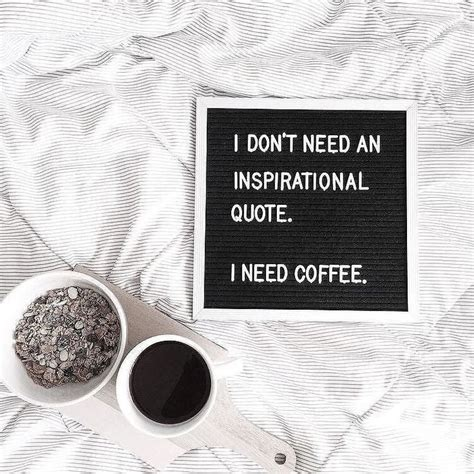 Without my morning coffee i'm just like a dried up piece of roast goat. I need coffee, stat. | Message board quotes, Letter board, Work quotes