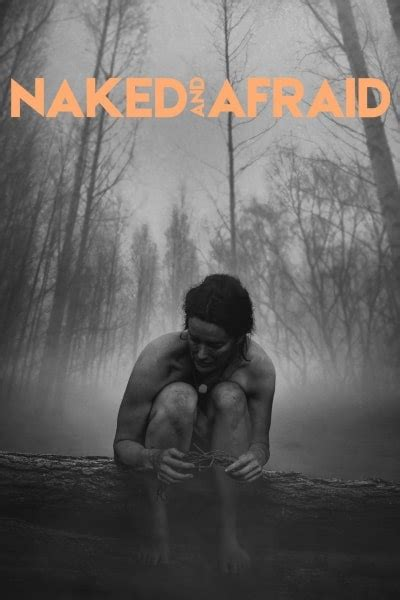 Naked And Afraid Season Watch Movies From Around The World At Gomovies